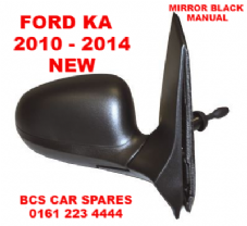 FORD KA  DOOR MIRROR   O/S  DRIVER   SIDE   MANUAL  BLACK   NEW     2010 - 2011 - 2012   2013